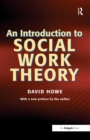 An Introduction to Social Work Theory - eBook