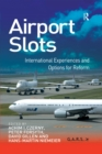 Airport Slots : International Experiences and Options for Reform - eBook