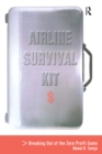Airline Survival Kit : Breaking Out of the Zero Profit Game - eBook