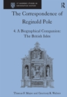 The Correspondence of Reginald Pole : Volume 4 A Biographical Companion: The British Isles - eBook
