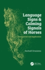Language Signs and Calming Signals of Horses : Recognition and Application - eBook