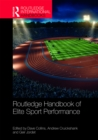 Routledge Handbook of Elite Sport Performance - eBook
