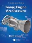 Game Engine Architecture, Third Edition - eBook
