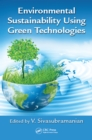 Environmental Sustainability Using Green Technologies - eBook