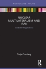 Nuclear Multilateralism and Iran : Inside EU Negotiations - eBook