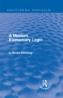 Routledge Revivals: A Modern Elementary Logic (1952) - eBook