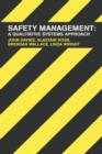Safety Management : A Qualitative Systems Approach - eBook
