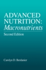 Advanced Nutrition : Macronutrients, Second Edition - eBook