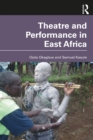 Theatre and Performance in East Africa - eBook