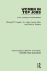 Women in Top Jobs : Four Studies in Achievement - eBook