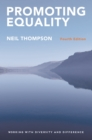 Promoting Equality : Working with Diversity and Difference - eBook