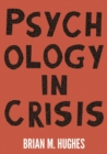 Psychology in Crisis - Book