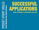 Successful Applications : Work Experience, Internships and Jobs - eBook
