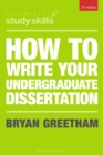 How to Write Your Undergraduate Dissertation - Book