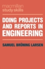 Doing Projects and Reports in Engineering - Book