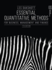 Essential Quantitative Methods : For Business, Management and Finance - Book