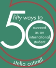 50 Ways to Succeed as an International Student - eBook