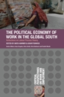 The Political Economy of Work in the Global South - Book