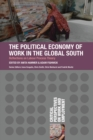 The Political Economy of Work in the Global South - eBook