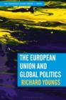 The European Union and Global Politics - Book