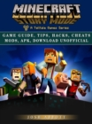 Minecraft Story Mode Game Guide, Tips, Hacks, Cheats Mods, Apk, Download Unofficial - eBook