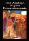 The Arabian Nights Entertainments - eBook