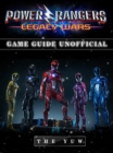 Power Rangers Legacy Wars Game Guide Unofficial - eBook