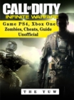 Call of Duty Infinite Warfare Game Ps4, Xbox One Zombies, Cheats, Guide Unofficial - eBook