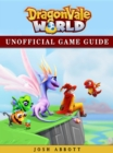 Dragonvale World Game Guide Unofficial - eBook