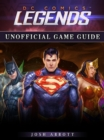 DC Comics Legends Game Guide Unofficial - eBook