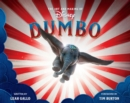 The Art And Making Of Dumbo: Foreword By Tim Burton - Book