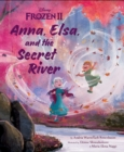 Frozen 2: Anna, Elsa, And The Secret River - Book