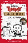 Timmy Failure: Zero To Hero : (Timmy Failure Prequel) - Book