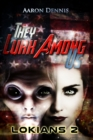 They Lurk Among Us, Lokians 2 - eBook