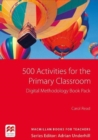 500 Activities for the Primary Classroom Digital Methodology Book Pack - Book