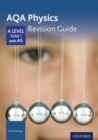 AQA Physics: A Level Year 1 and AS Revision Guide - eBook