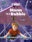 Project X CODE: White Book Band, Oxford Level 10: Sky Bubble: Storm in a Bubble - Book