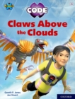 Project X CODE: White Book Band, Oxford Level 10: Sky Bubble: Claws Above the Clouds - Book