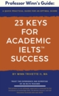 23 Keys for Academic IELTS(TM) Success - eBook
