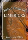 Just a Book of Limericks - eBook