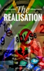 The Realisation : Quite depressing to live within society but don't be Quiet - eBook