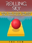 Rolling Sky Online Game Cheats, Tips, Hacks How to Download Unofficial - eBook