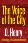 The Voice of the City - eBook