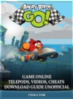 Angry Birds GO! Game Online Telepods, Videos, Cheats Download Guide Unofficial - eBook