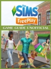 The Sims FreePlay Game Guide Unofficial - eBook