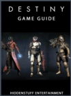 Destiny Game Guide Unofficial - eBook