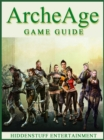 ArcheAge Game Guide Unofficial - eBook