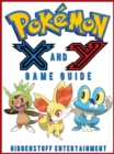 Pokemon X and Y Game Guide Unofficial - eBook