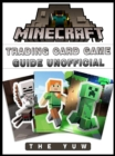 Minecraft Trading Card Game Game Guide Unofficial - eBook