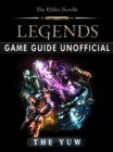 Elder Scrolls Legends Game Guide Unofficial - eBook